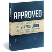 Approved - SBA Business Loan Approval Process Book by Phil Winn